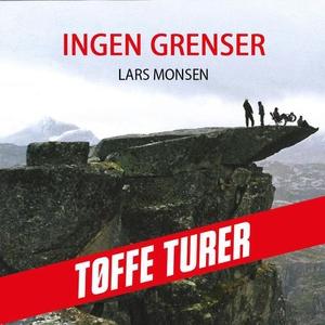 Ingen grenser (lydbok) av Lars Monsen