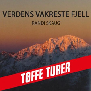 Verdens vakreste fjell (lydbok) av Randi Skau