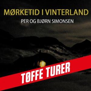 Mørketid i vinterland (lydbok) av Bjørn H. Si