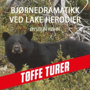 Bjørnedramatikk ved Lake Herodier (lydbok) av