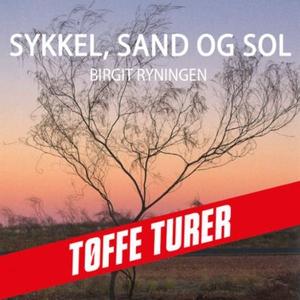 Sykkel, sand og sol (lydbok) av Birgit Ryning