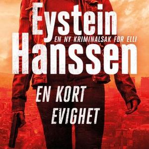 En kort evighet (lydbok) av Eystein Hanssen