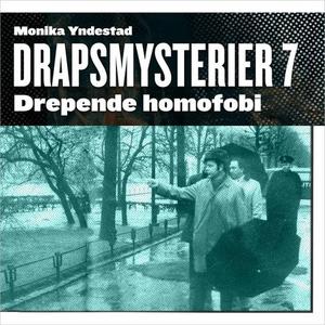 Drepende homofobi (lydbok) av Monika Nordland