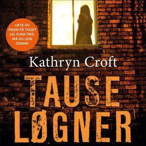 Tause løgner (lydbok) av Kathryn Croft