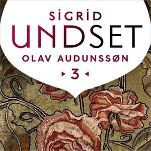 Olav Audunssøns lykke (lydbok) av Sigrid Unds