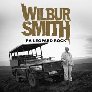 På Leopard Rock (lydbok) av Wilbur Smith