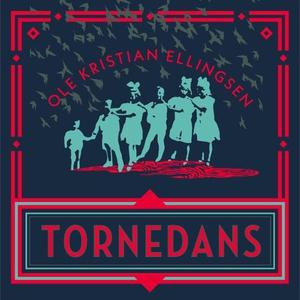 Tornedans (lydbok) av Ole Kristian Ellingsen