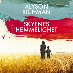 Skyenes hemmelighet (lydbok) av Alyson Richma