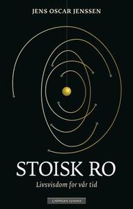 Stoisk ro (ebok) av Jens Oscar Jenssen