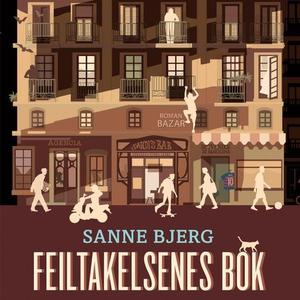Feiltakelsenes bok (lydbok) av Sanne Bjerg