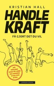 Handlekraft (ebok) av Kristian Hall