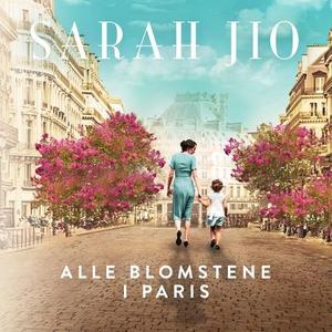 Alle blomstene i Paris (lydbok) av Sarah Jio