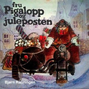 Fru Pigalopp og juleposten (lydbok) av Bjørn