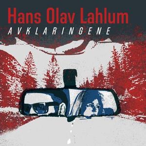Avklaringene (lydbok) av Hans Olav Lahlum