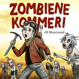 Zombiene kommer! (lydbok) av Jill Moursund