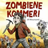 Zombiene kommer!