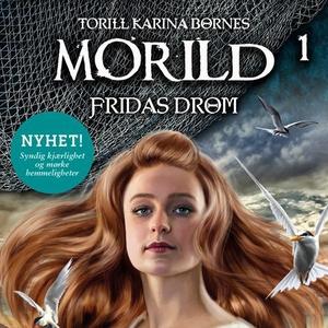Fridas drøm (lydbok) av Torill Karina Børnes