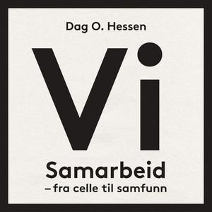 Vi (lydbok) av Dag O. Hessen
