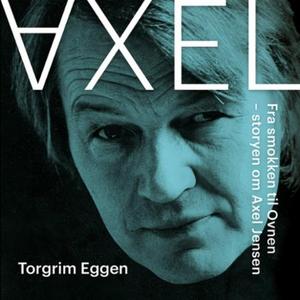 Axel (lydbok) av Torgrim Eggen