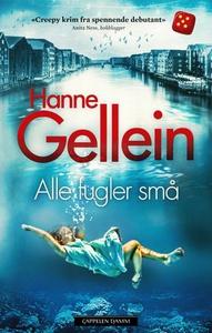 Alle fugler små (ebok) av Hanne Gellein