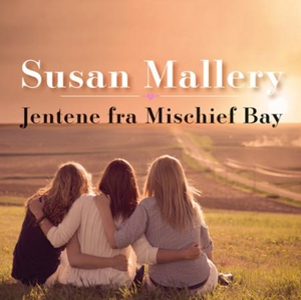 Jentene fra Mischief Bay (lydbok) av Susan Ma