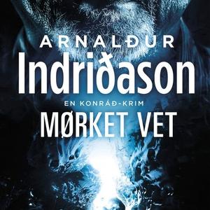Mørket vet (lydbok) av Arnaldur Indriðason