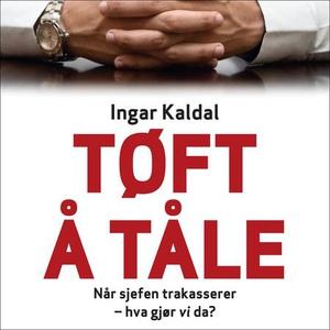 Tøft å tåle (lydbok) av Ingar Kaldal