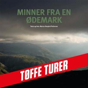 Minner fra en ødemark (lydbok) av Marius Nerg