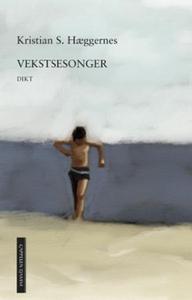 Vekstsesonger (ebok) av Kristian S. Hæggernes