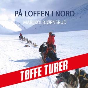 På loffen i nord (lydbok) av Mari Kolbjørnsru