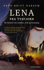 Lena fra Tysfjord (ebok) av Anne-Britt Harsem