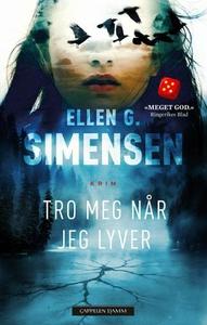 Tro meg når jeg lyver (ebok) av Ellen G. Sime