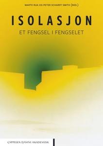 Isolasjon (ebok) av Marte Rua, Peter Scharff