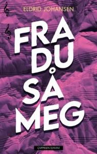 Fra du så meg (ebok) av Eldrid Johansen