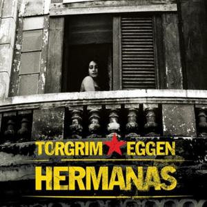 Hermanas (lydbok) av Torgrim Eggen