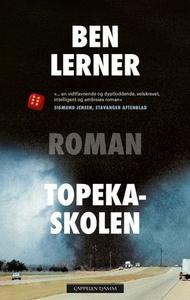 Topeka-skolen (ebok) av Ben Lerner