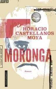 Moronga (ebok) av Horacio Castellanos Moya
