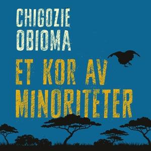 Et kor av minoriteter (lydbok) av Chigozie Ob