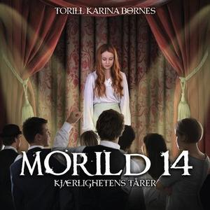Kjærlighetens tårer (lydbok) av Torill Karina
