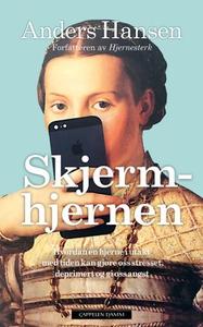 Skjermhjernen (ebok) av Anders Hansen