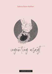 Ingenting usagt (ebok) av Sabina Store-Ashkar