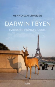 Darwin i byen (ebok) av Menno Schilthuizen