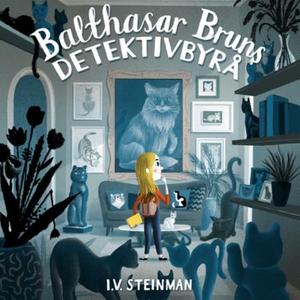 Balthasar Bruns detektivbyrå (lydbok) av Ina