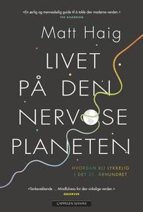 Livet på den nervøse planeten (ebok) av Matt