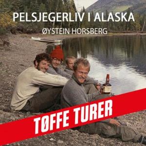Pelsjegerliv i Alaska (lydbok) av Øystein Hor