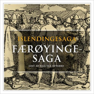 Færøyingesaga (lydbok) av