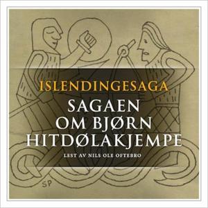 Sagaen om Bjørn Hitdølakjempe (lydbok) av