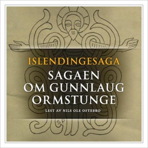 Sagaen om Gunlaug Ormstunge (lydbok) av