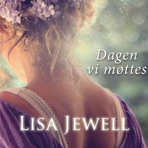 Dagen vi møttes (lydbok) av Lisa Jewell