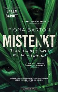 Mistenkt (ebok) av Fiona Barton